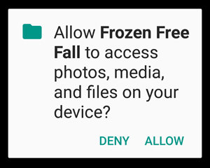 Allow Frozen Free Fall to access content on your device